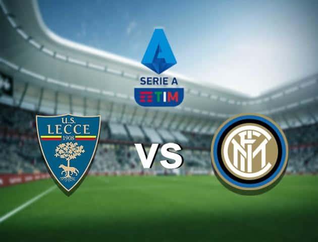 Soi kèo nhà cái Lecce vs Inter Milan, 19/1/2020 - VĐQG Ý