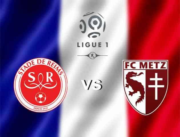 Soi kèo nhà cái Reims vs Metz, 26/01/2020 - VĐQG Pháp [Ligue 1]