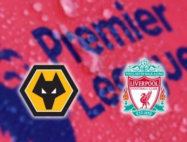 Soi kèo nhà cái Wolverhampton vs Liverpool, 23/01/2020 - Ngoại Hạng Anh