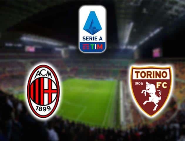 Soi kèo Milan vs Torino, 16/02/2020 - VĐQG Ý [Serie A]