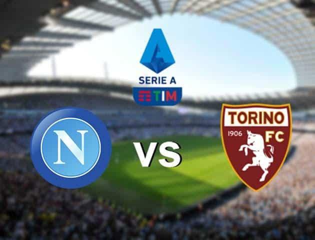 Soi kèo nhà cái Napoli vs Torino, 01/03/2020 - VĐQG Ý [Serie A]