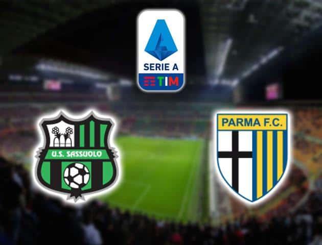 Soi kèo nhà cái Sassuolo vs Parma, 16/02/2020 - VĐQG Ý [Serie A]