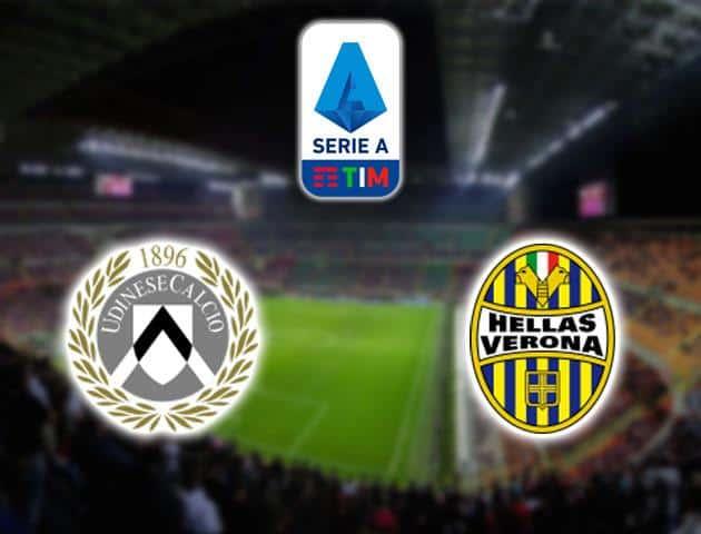 Soi kèo nhà cái Udinese vs Hellas Verona, 16/02/2020 - VĐQG Ý [Serie A]