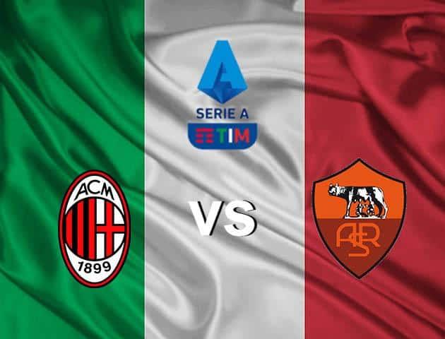 Soi kèo nhà cái Milan vs Roma, 16/03/2020 - VĐQG Ý [Serie A]