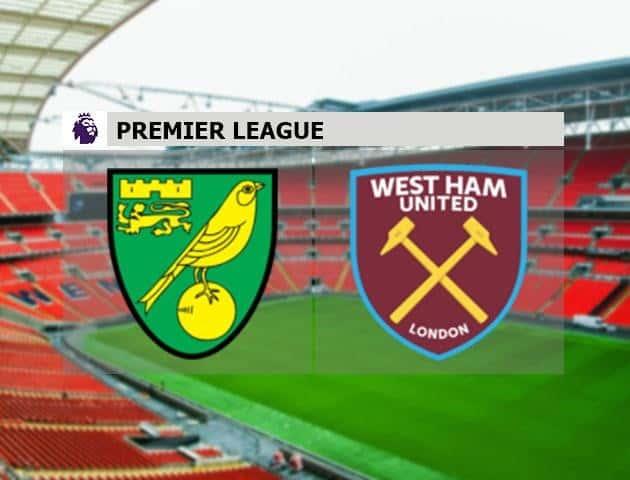 Soi kèo nhà cái Norwich City vs West Ham United, 11/7/2020 - Ngoại Hạng Anh
