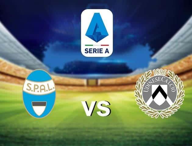 Soi kèo nhà cái SPAL vs Udinese, 10/7/2020 - VĐQG Ý [Serie A]