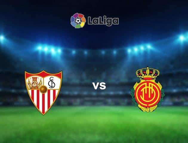 Soi kèo nhà cái Sevilla vs Mallorca, 12/7/2020 - VĐQG Tây Ban Nha