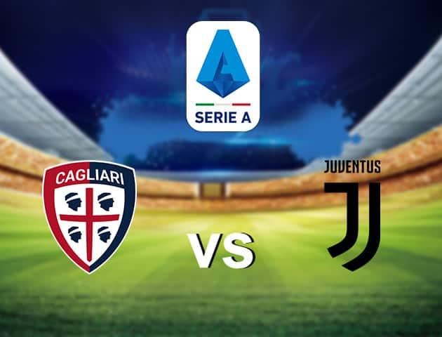 Soi kèo nhà cái Cagliari vs Juventus, 29/7/2020 - VĐQG Ý [Serie A]