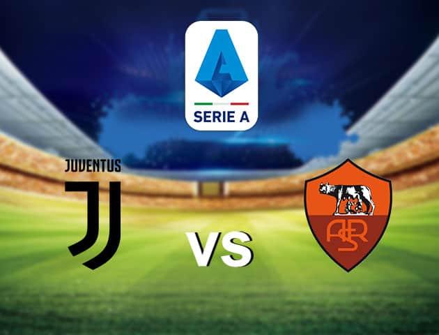 Soi kèo nhà cái Juventus vs Roma, 02/8/2020 - VĐQG Ý [Serie A]