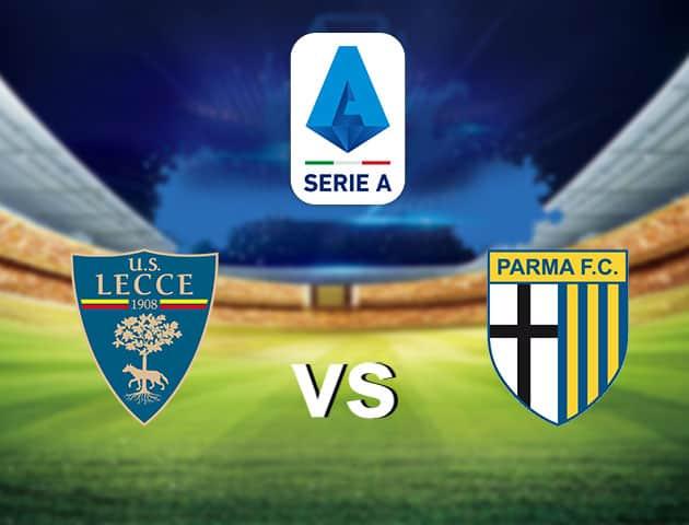 Soi kèo nhà cái Lecce vs Parma, 02/8/2020 - VĐQG Ý [Serie A]