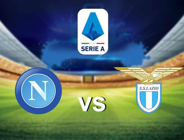 Soi kèo nhà cái Napoli vs Lazio, 02/8/2020 - VĐQG Ý [Serie A]