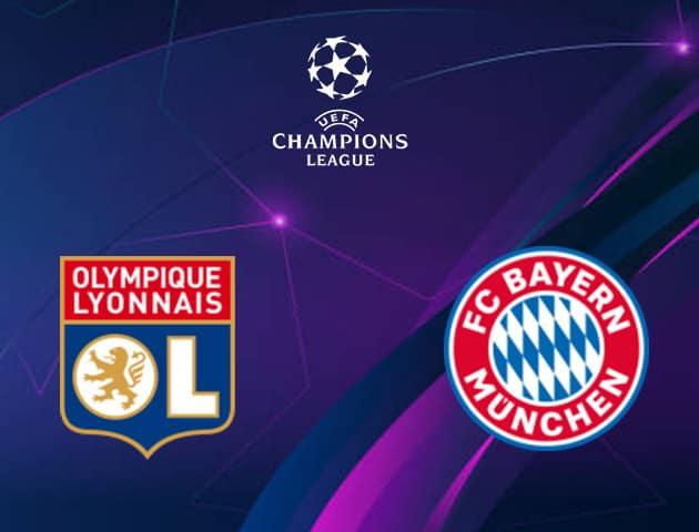 Soi kèo nhà cái Lyon vs Bayern Munich, 20/08/2020 - Cúp C1 Châu Âu