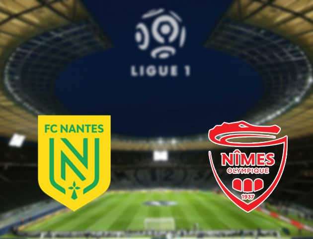 Soi kèo nhà cái Nantes vs Nimes, 30/8/2020 - VĐQG Pháp [Ligue 1]