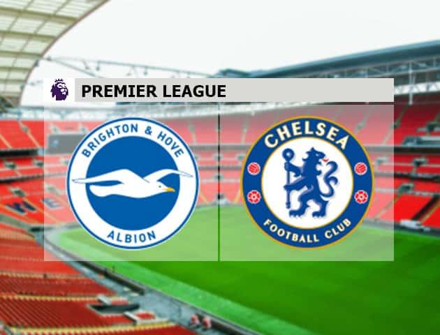 Soi kèo nhà cái Brighton vs Chelsea, 15/09/2020 - Ngoại Hạng Anh