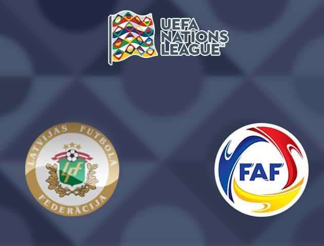 Soi kèo nhà cái Latvia vs Andorra, 04/09/2020 - Nations League