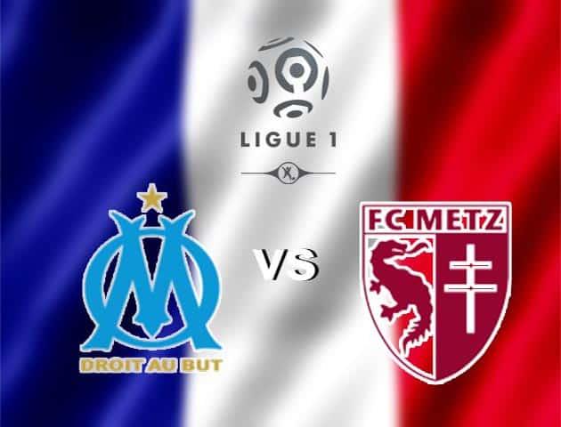 Soi kèo nhà cái Olympique Marseille vs Metz, 27/9/2020 - VĐQG Pháp [Ligue 1]