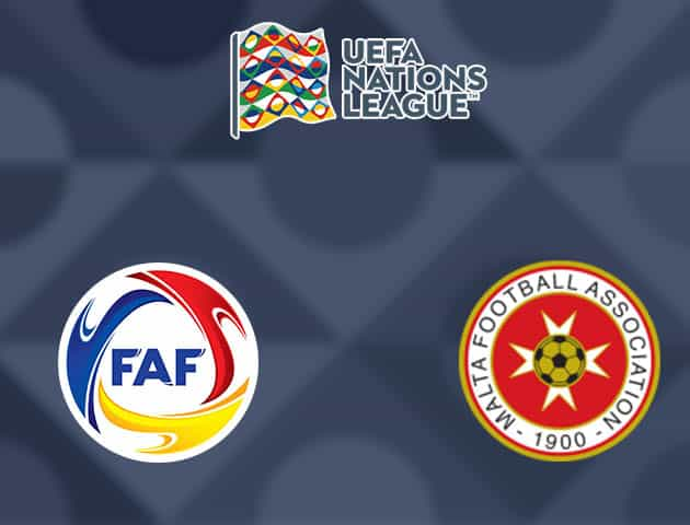 Soi kèo Andorra vs Malta, 11/10/2020 - Nations League