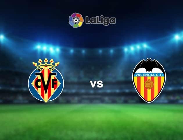 Soi kèo nhà cái Villarreal vs Valencia, 18/10/2020 - VĐQG Tây Ban Nha