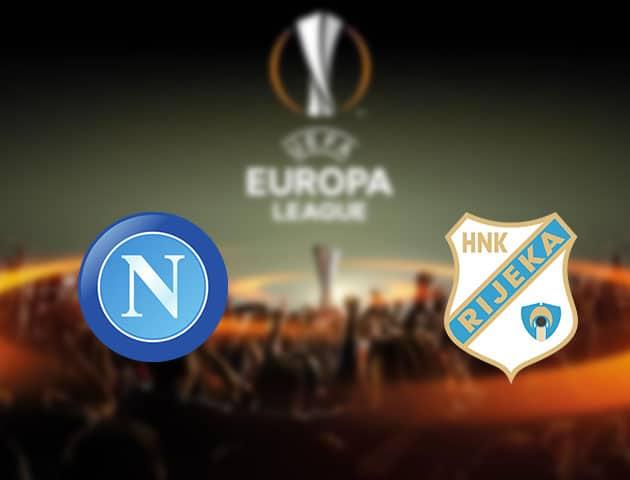 Soi kèo nhà cái Napoli vs Rijeka, 27/11/2020 - Cúp C2 Châu Âu