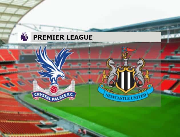 Soi kèo nhà cái Crystal Palace vs Newcastle United 28/11/2020 - Ngoại Hạng Anh