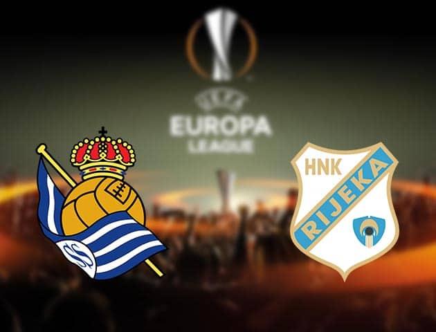 Soi kèo nhà cái Real Sociedad vs Rijeka, 4/12/2020 - Cúp C2 Châu Âu