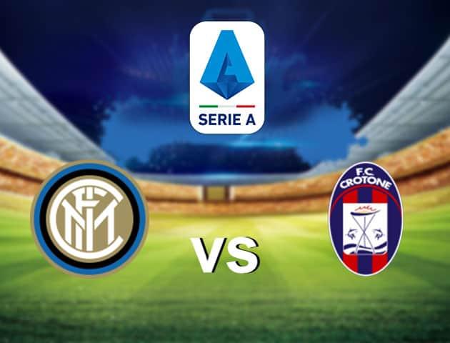 Soi kèo nhà cái Inter Milan vs Crotone, 3/1/2021 - VĐQG Ý [Serie A]