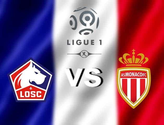 Soi kèo nhà cái Lille vs Monaco, 06/12/2020 - VĐQG Pháp [Ligue 1]