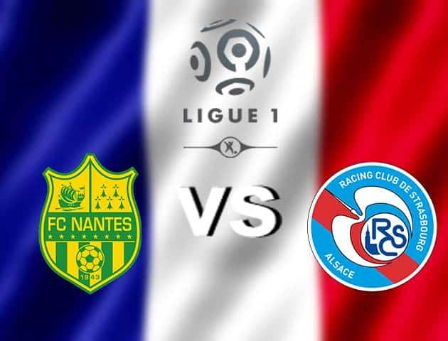 Soi kèo nhà cái Nantes vs Strasbourg, 06/12/2020 - VĐQG Pháp [Ligue 1]