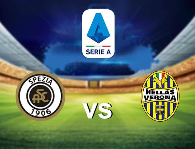 Soi kèo nhà cái Spezia vs Hellas Verona, 3/1/2021 - VĐQG Ý [Serie A]