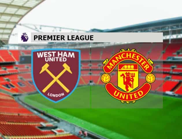 Soi kèo nhà cái West Ham United vs Manchester United, 6/12/2020 - Ngoại Hạng Anh