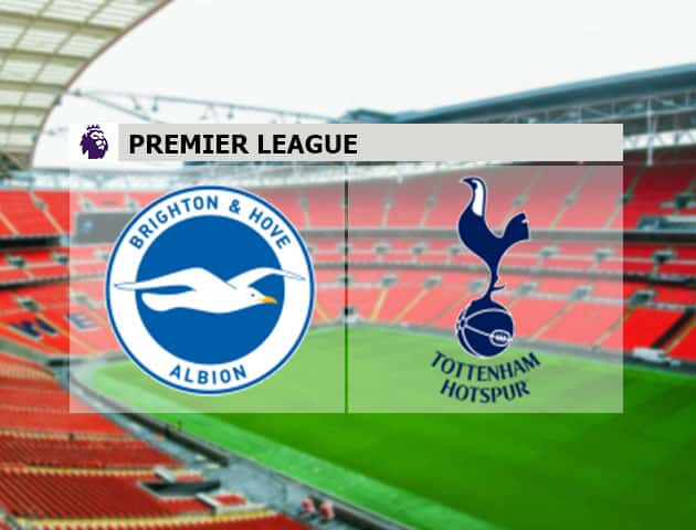 Soi kèo nhà cái Brighton vs Tottenham, 1/2/2021 - Ngoại Hạng Anh