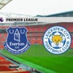 Soi kèo nhà cái Everton vs Leicester, 28/1/2021 - Ngoại Hạng Anh