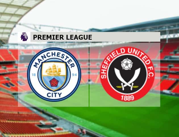 Soi kèo nhà cái Man City vs Sheffield Utd, 30/1/2021 - Ngoại Hạng Anh