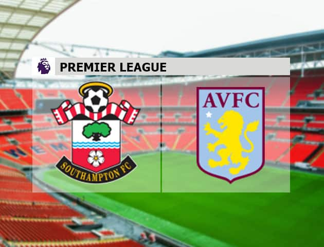 Soi kèo nhà cái Southampton vs Aston Villa, 31/1/2021 - Ngoại Hạng Anh