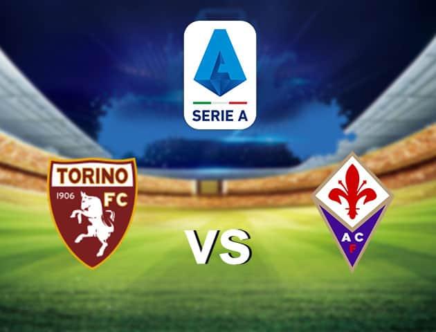 Soi kèo nhà cái Torino vs Fiorentina, 30/1/2021 - VĐQG Ý [Serie A]
