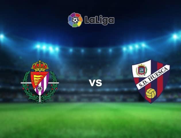 Soi kèo nhà cái Real Valladolid vs Huesca, 30/1/2021 - VĐQG Tây Ban Nha