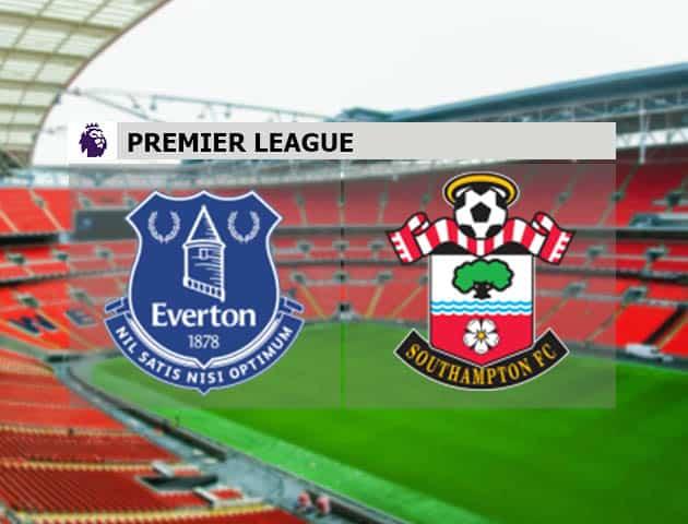 Soi kèo nhà cái Everton vs Southampton, 2/3/2021 - Ngoại Hạng Anh
