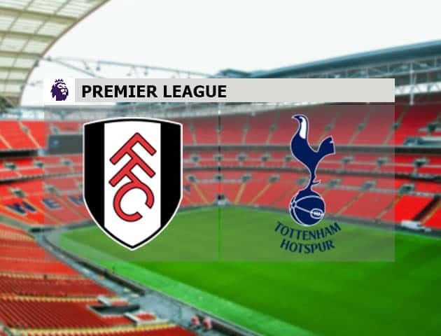 Soi kèo nhà cái Fulham vs Tottenham, 5/3/2021 - Ngoại Hạng Anh