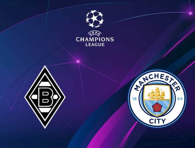 Soi kèo nhà cái Monchengladbach vs Man City, 25/2/2021 - Cúp C1 Châu u