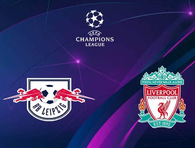 Soi kèo nhà cái Leipzig vs Liverpool, 17/2/2021 - Cúp C1 Châu u