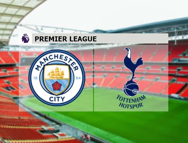 Soi kèo nhà cái Man City vs Tottenham, 14/2/2021 - Ngoại Hạng Anh