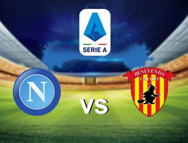 Soi kèo nhà cái Napoli vs Benevento, 1/3/2021 - VĐQG Ý [Serie A]
