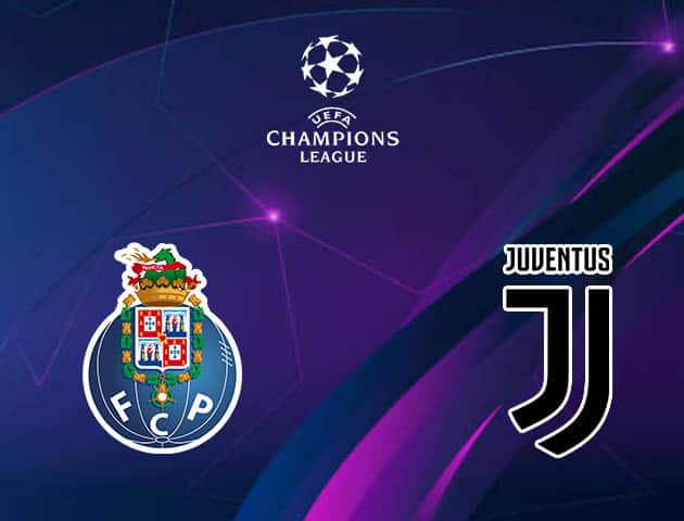 Soi kèo nhà cái Porto vs Juventus, 18/2/2021 - Cúp C1 Châu u