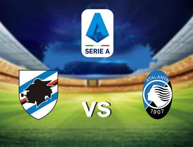 Soi kèo nhà cái Sampdoria vs Atalanta, 28/2/2021 - VĐQG Ý [Serie A]