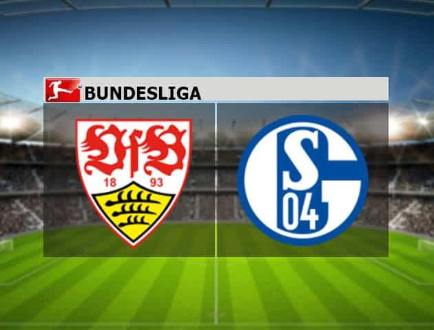 Soi kèo nhà cái Stuttgart vs Schalke 04, 27/2/2021 - VĐQG Đức [Bundesliga]