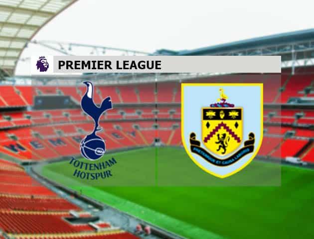 Soi kèo nhà cái Tottenham vs Burnley, 28/2/2021 - Ngoại Hạng Anh