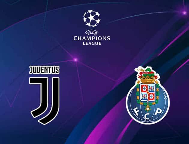 Soi kèo nhà cái Juventus vs Porto, 10/3/2021 - Cúp C1 Châu Âu