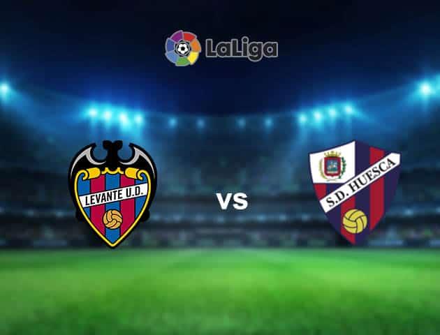 Soi kèo nhà cái Levante vs Huesca, 03/04/2021 - VĐQG Tây Ban Nha