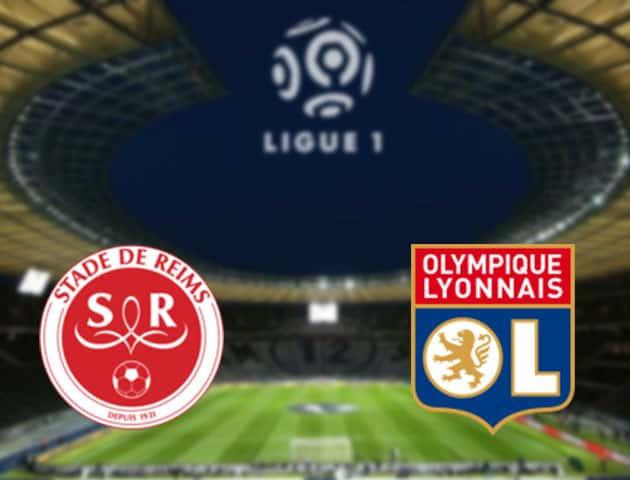 Soi kèo nhà cái Reims vs Lyon, 13/3/2021 - VĐQG Pháp [Ligue 1]