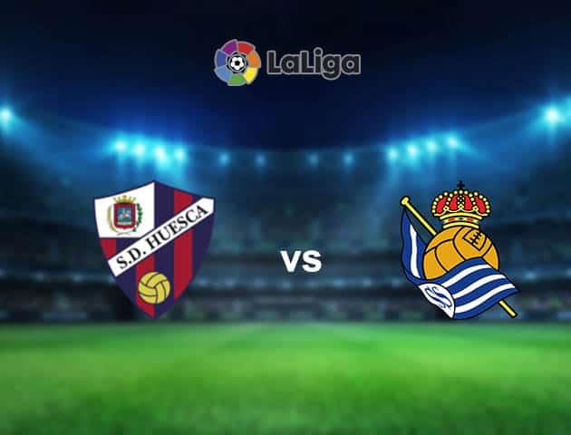 Soi kèo nhà cái Huesca vs Real Sociedad, 01/05/2021 - VĐQG Tây Ban Nha